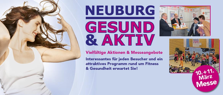Organisation und Werbung Messe Gesund & Aktiv Neuburg